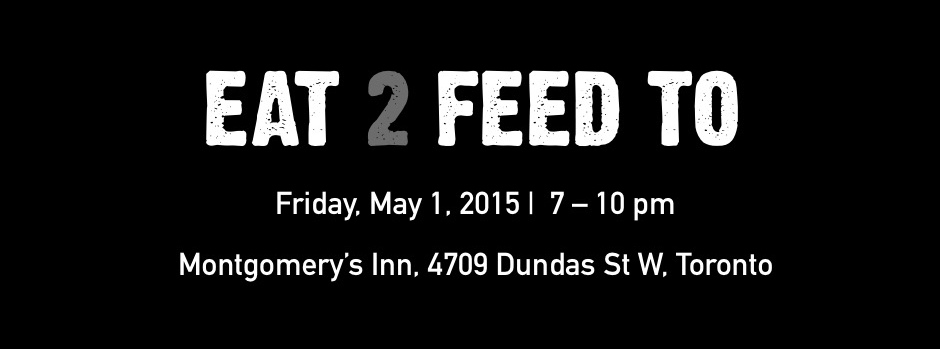 Eat 2 Feed TO - May 1, 2015