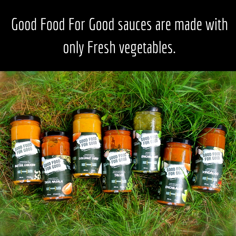 Good Food For Good sauces are made with Fresh vegetables